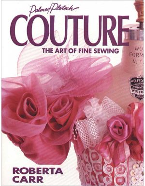 COUTURE THE ART OF FINE SEWING BOOK