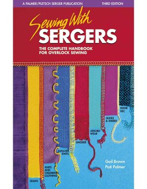 SEWING WITH SERGERS - Sewing Books
