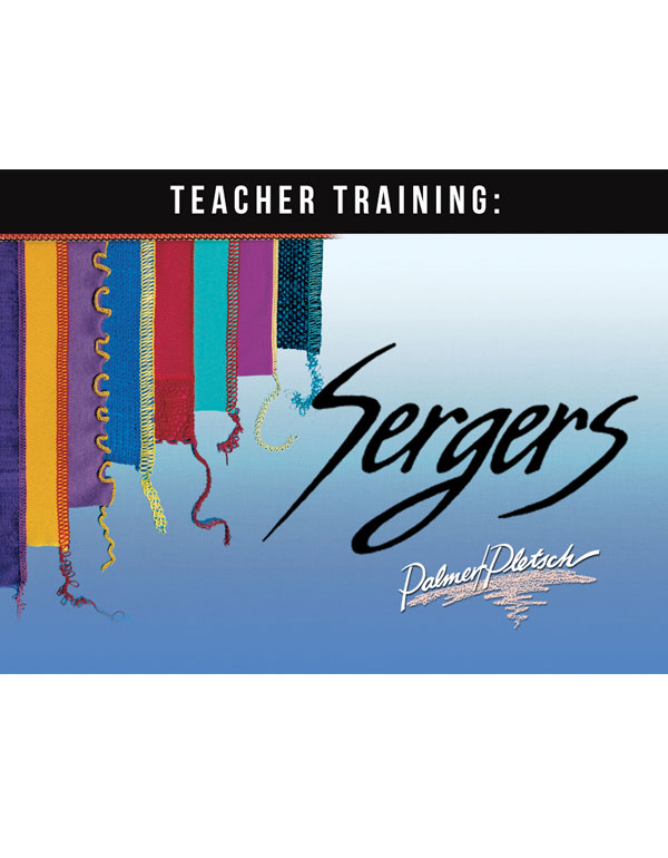 SERGER TEACHER TRAINING - CD ONLY